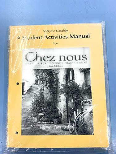 9780205686810: Student Activities Manual for Chez nous: Branché sur le monde francophone