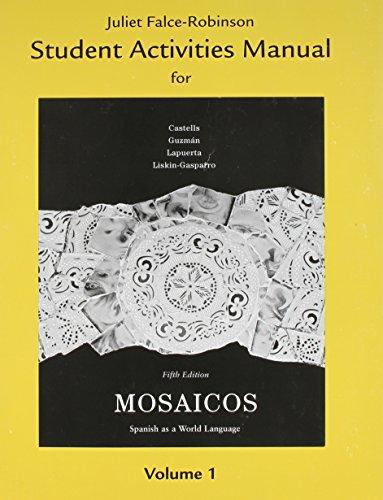 Student Activities Manual for Mosaicos, Volume 1: Castells, Matilde Olivella;