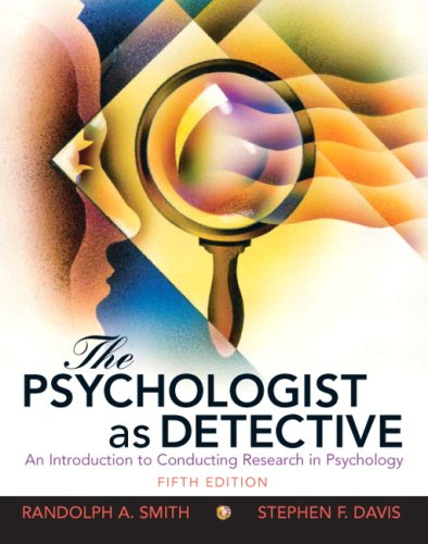 9780205687404: The Psychologist as Detective: An Introduction to Conducting Research in Psychology (5th Edition)