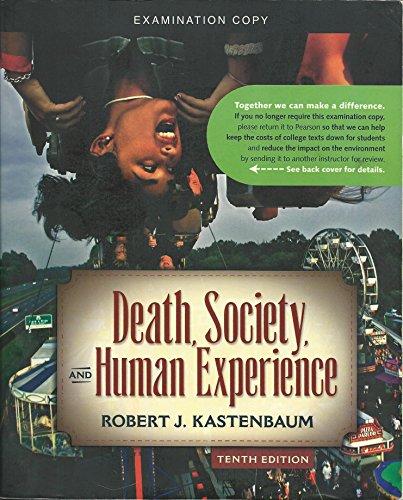 9780205687909: Death, Society, and Human Experience (10th Edition) (Examination Copy)