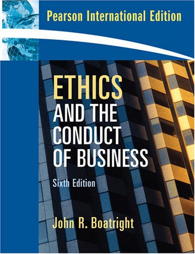 9780205689576: Ethics and the Conduct of Business