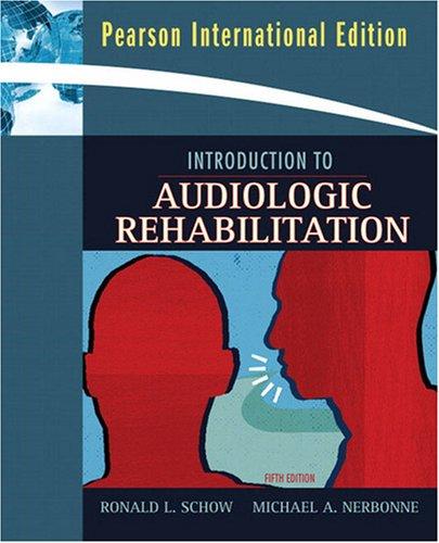 9780205690176: Introduction to Audiologic Rehabilitation