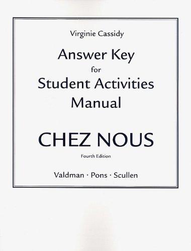9780205690565: Answer Key for the Student Activities Manual for Chez nous: Branché sur le monde