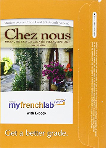 9780205690961: MyFrenchLab with Pearson eText -- Access Card -- for Chez nous: Branché sur le monde francophone (multi semester access) (4th Edition)