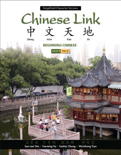 9780205691968: Chinese Link: Beginning Chinese, Simplified Character Version, Level 1/Part 2 (2nd Edition)