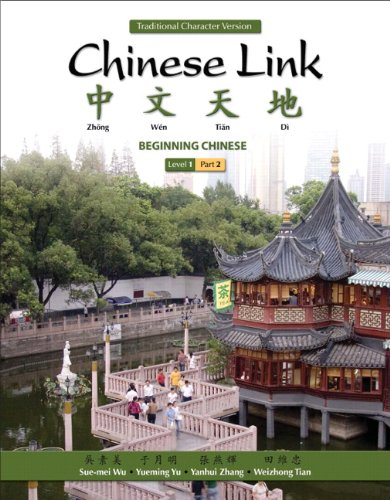 9780205691999: Chinese Link: Beginning Chinese, Traditional Character Version, Level 1/Part 2 (2nd Edition)