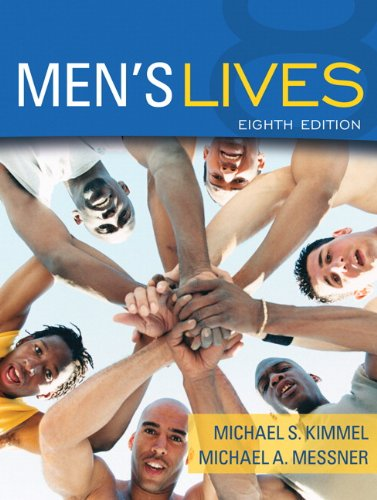 "Mens Lives 9780205692941 Edited by two of the field's most prominent researchers, this best-selling reader on men and masculinity contains the most current articles available.   Organized around themes that define masculinity, this reader takes a life-course perspective, using the idea that men (as well as women) are ""gendered"" and that this gendering process is a central experience for men."