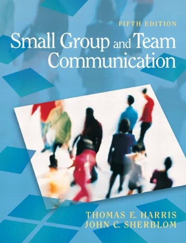 9780205692989: Small Group and Team Communication (5th Edition)