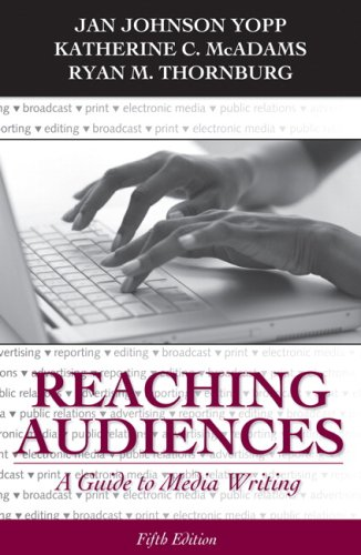 9780205693108: Reaching Audiences: A Guide to Media Writing (5th Edition)