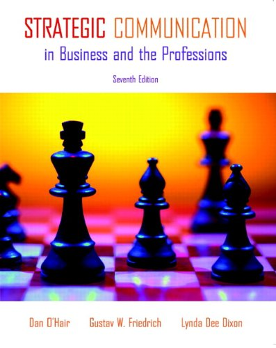 9780205693115: Strategic Communication in Business and the Professions (7th Edition)