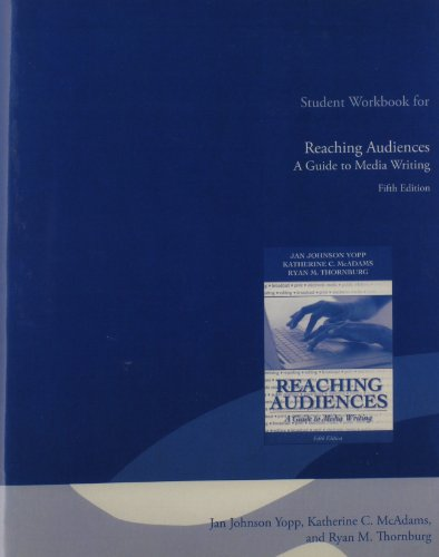 9780205693245: Student Workbook for Reaching Audiences: A Guide to Media Writing