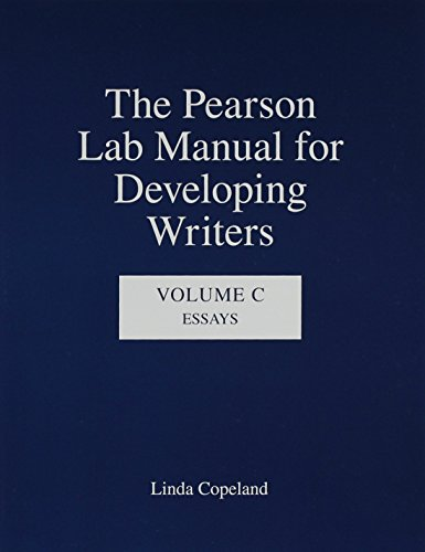9780205693405: The Pearson Lab Manual for Developing Writers: Volume C: Essays