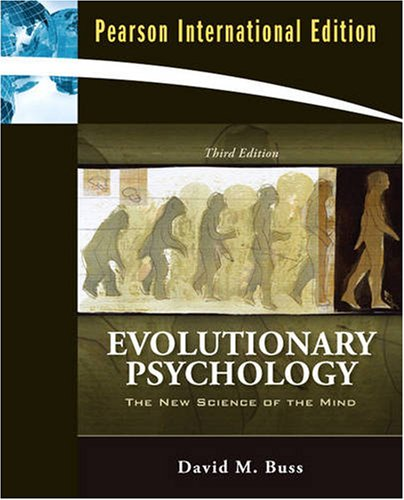Evolutionary Psychology: The New Science of the Mind: David M. Buss