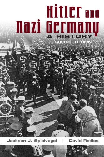 Hitler and Nazi Germany (6th Edition): Jackson J. Spielvogel