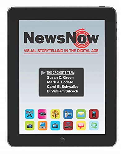 9780205695911: News Now: Visual Storytelling in the Digital Age