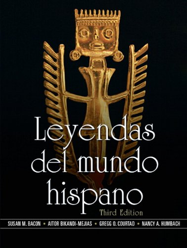 Leyendas del mundo hispano (3rd Edition) (Spanish: Humbach, Nancy A.,