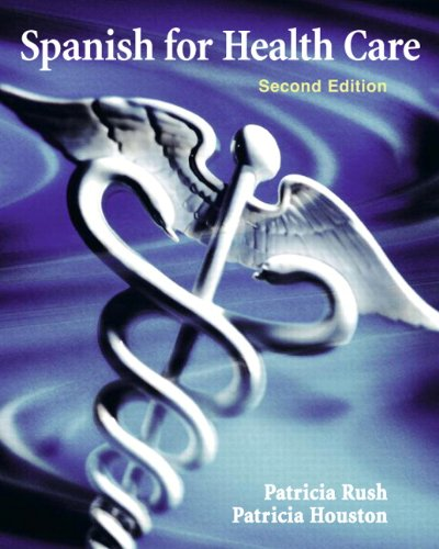 9780205696512: Spanish for Health Care (2nd Edition)