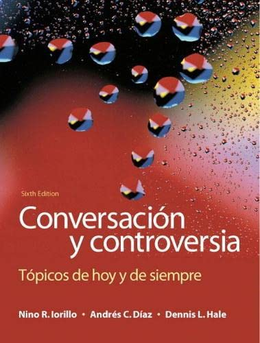 9780205696550: Conversación y controversia: Tópicos de hoy y de siempre (6th Edition)