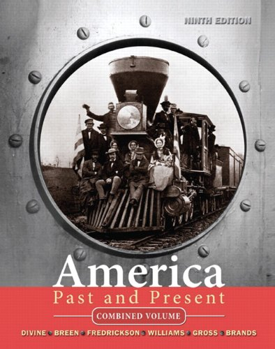 9780205697069: America Past and Present, Combined Volume (9th Edition)