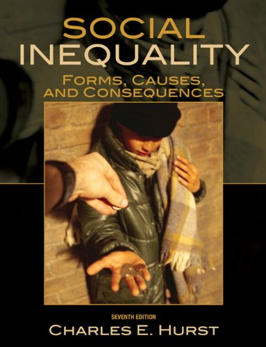 9780205698295: Social Inequality: Forms, Causes, and Consequences (7th Edition)