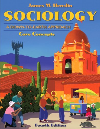 9780205698301: Sociology: A Down-to-Earth Approach, Core Concepts (4th Edition)