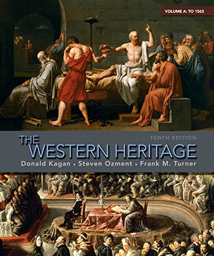 9780205699780: The Western Heritage: Volume A (to 1563) (10th Edition)