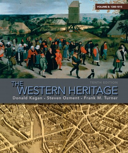 9780205699797: The Western Heritage: Volume B (1300-1815) (10th Edition)