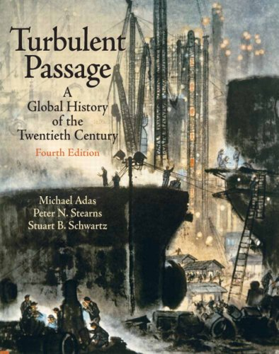 9780205700325: Turbulent Passage: A Global History of the Twentieth Century [With Access Code]