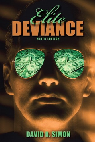 9780205700721: Elite Deviance- (Value Pack w/MySearchLab) (9th Edition)