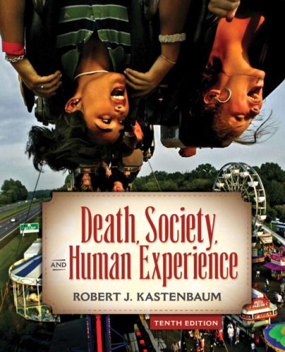 9780205701155: Death, Society & Human Experience- (Value Pack w/MySearchLab) (10th Edition)