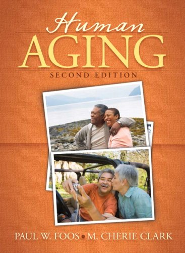 9780205701209: Human Aging- (Value Pack w/MySearchLab) (2nd Edition)