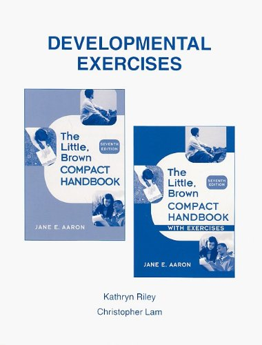 Developmental Exercises for The Little, Brown Compact: Jane E. Aaron,