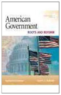 9780205702336: American Government: Roots and Reform, 2009 Alternate Edition, Books a la Carte Plus MyPoliSciLab (9th Edition)