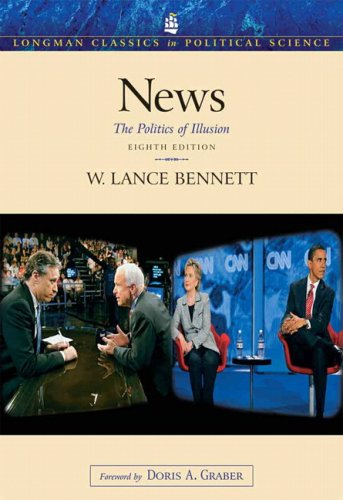 9780205702466: News: The Politics Of Illusion- (Value Pack w/MySearchLab) (8th Edition)