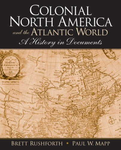 9780205702596: Colonial North America and the Atlantic World- (Value Pack W/Mysearchlab)