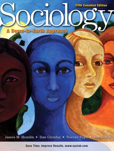 9780205702879: Sociology: A Down-to-Earth Approach, Fifth Canadian Edition with MySocLab (5th Edition)