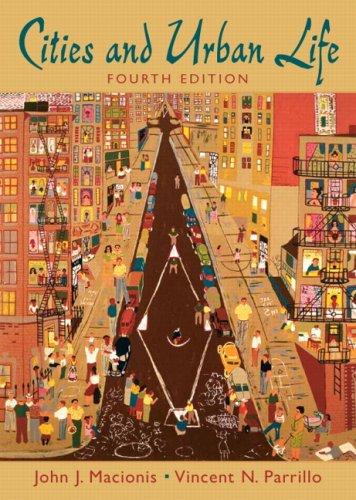 Cities And Urban Life- (Value Pack w/MySearchLab): John J. Macionis,