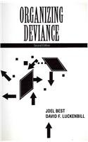 9780205703913: Organizing Deviance- (Value Pack w/MyLab Search) (2nd Edition)