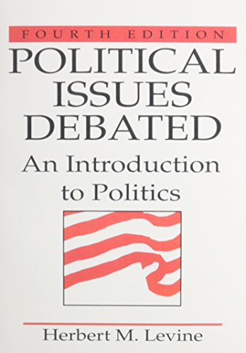 9780205703944: Political Issues Debated: An Introduction To Politics- (Value Pack w/MyLab Search) (4th Edition)