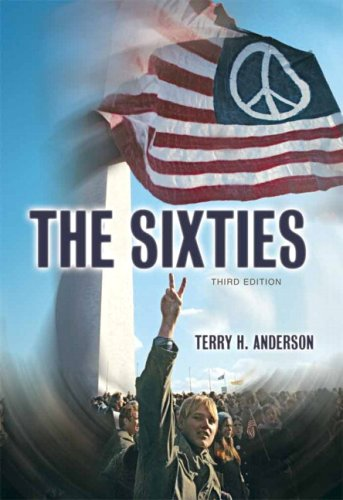 Sixties- (Value Pack w/MySearchLab) (3rd Edition): Anderson, Terry H.