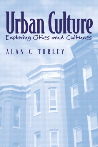 9780205705238: Urban Culture: Exploring Cities And Cultures- (Value Pack w/MySearchLab)