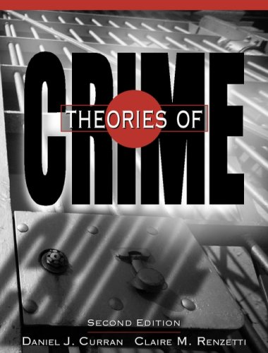 9780205705467: Theories Of Crime- (Value Pack w/MySearchLab) (2nd Edition)