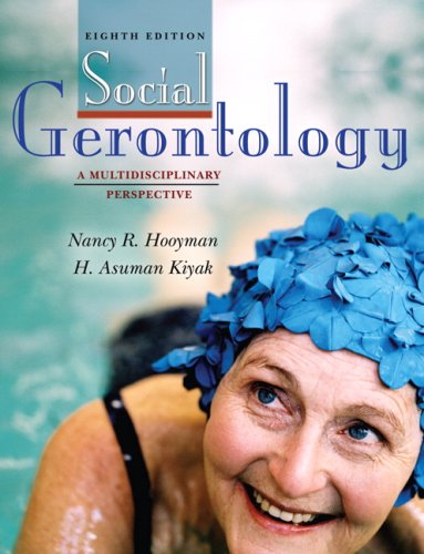 9780205705764: Social Gerontology: A Multidisciplinary Perspective- (Value Pack w/MySearchLab)