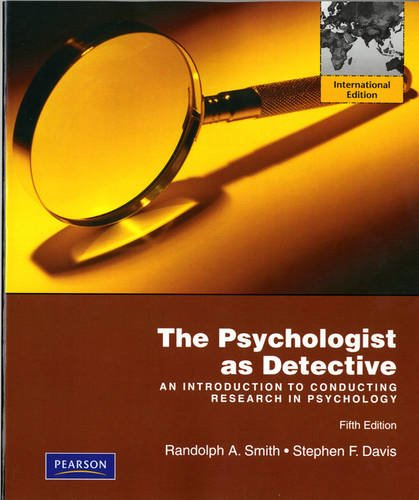 9780205705856: The Psychologist as Detective: An Introduction to Conducting Research in Psychology