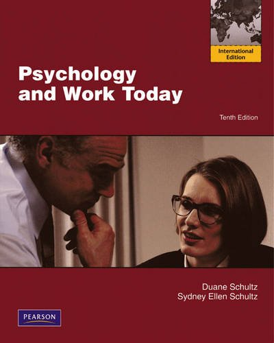9780205705870: Psychology and Work Today: an Introduction to Industrial and Organization Psychology