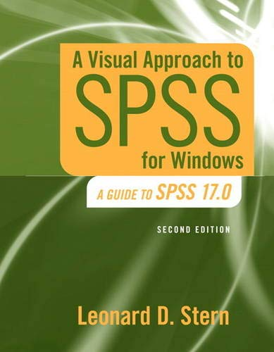 9780205706051: A Visual Approach to SPSS for Windows: A Guide to SPSS 17.0 (2nd Edition)