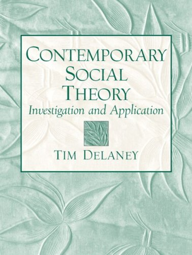 9780205706099: Contemporary Social Theory: Investigation and Application- (Value Pack W/Mysearchlab)
