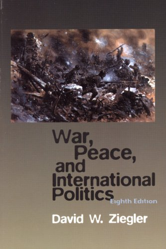 9780205706686: War, Peace, & International Politics- (Value Pack w/MyLab Search) (8th Edition)