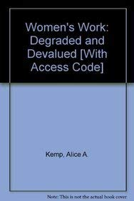 9780205706976: Women'S Work: Degraded And Devalued- (Value Pack w/MySearchLab)
