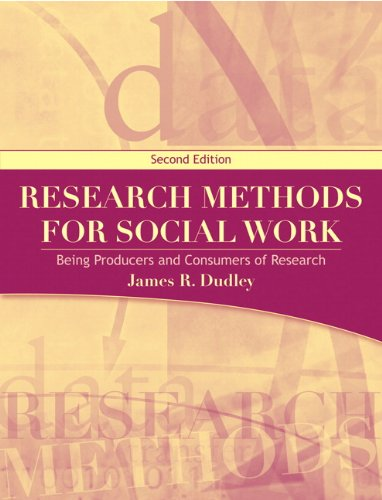 9780205707461: Research Methods for Social Work: Being Producers and Consumers of Research (2nd Edition)